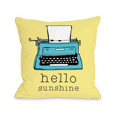 Rolando Hello Sunshine Typewriter Throw Pillow Size: 16 H x 16 W x 3 D