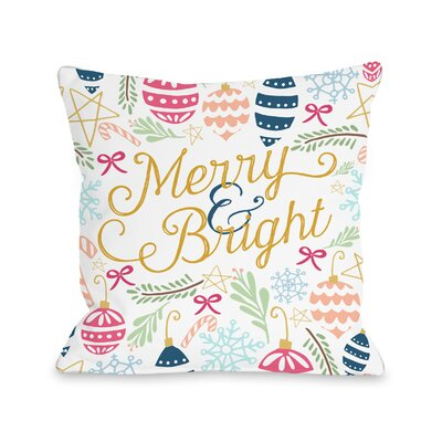 Merry & Bright Throw Pillow Size: 16 H x 16 W x 3 D