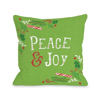 Mikayla Peace & Joy Throw Pillow Size: 18 H x 18 W x 3 D