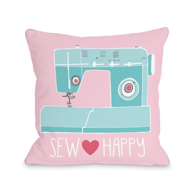 Blakely Sew Happy Throw Pillow Size: 18 H x 18 W x 3 D