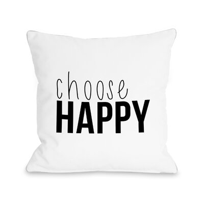Alice Choose Happy Throw Pillow Size: 18 H x 18 W x 3 D
