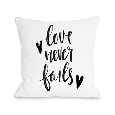 Dailey Love Never Fails Throw Pillow Size: 16 H x 16 W x 3 D