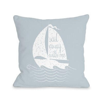 Constantia Sail Away with Me Throw Pillow Size: 16 H x 16 W x 3 D