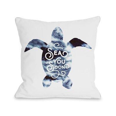 Corning Sea You Soon Throw Pillow Size: 16 H x 16 W x 3 D