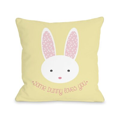 Como Some Bunny Loves You Throw Pillow Size: 16 H x 16 W x 3 D