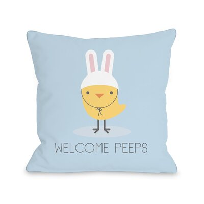 Connelly Welcome Peeps Throw Pillow Size: 18 H x 18 W x 3 D