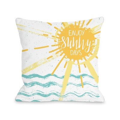 Ocean City Enjoy Sunny Days Throw Pillow Size: 16 H x 16 W x 3 D