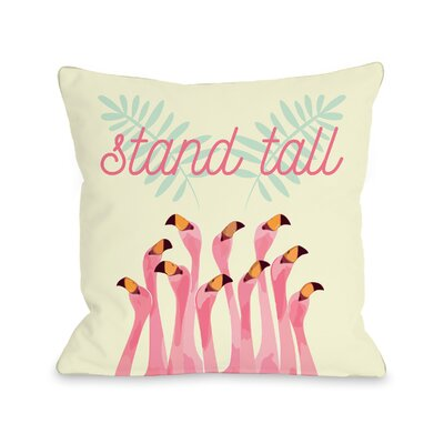 Dudgeon Stand Tall Flamingos Throw Pillow Size: 16 H x 16 W x 3 D
