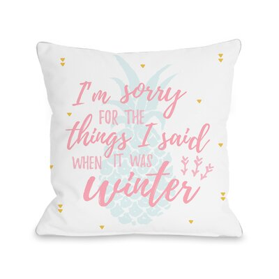 Chevron Things I Said Throw Pillow Size: 16 H x 16 W x 3 D