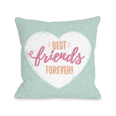 Cornelius Best Friends Forever Throw Pillow Size: 18 H x 18 W x 3 D