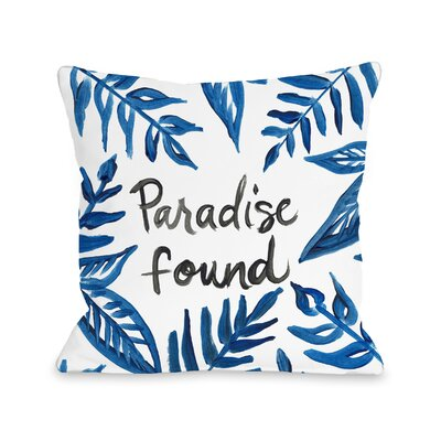 Eldridge Paradise Found Outdoor Throw Pillow Size: 18 x 18