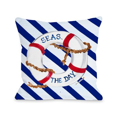 Seas the Day Throw Pillow Size: 16 H x 16 W x 3 D