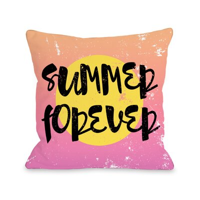 Summer Forever Throw Pillow Size: 16 H x 16 W x 3 D