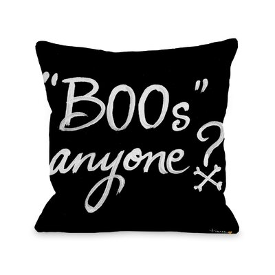 Halloween Boos Anyone Throw Pillow Size: 18 x 18
