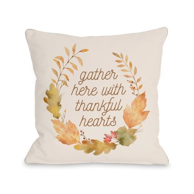 Indre Gather Here Throw Pillow Size: 18 x 18