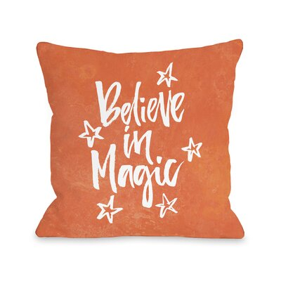 Believe in Magic Throw Pillow Size: 18 x 18