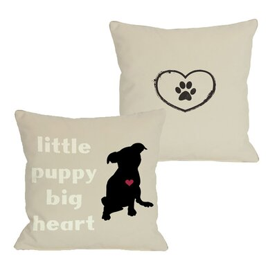 Doggy D�cor Little Puppy Big Heart Throw Pillow Size: 18 H x 18 W
