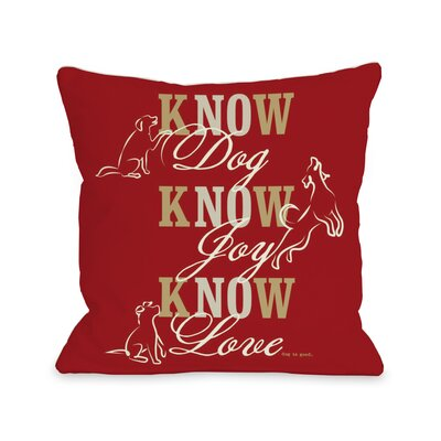 Doggy D�cor Know Dog Throw Pillow Color: Red, Size: 16 H x 16 W