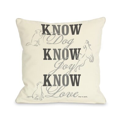 Doggy D�cor Know Dog Throw Pillow Color: Cream, Size: 26 H x 26 W