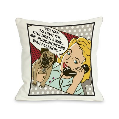 Doggy D�cor Had To Give The Kids Away Framed Throw Pillow Size: 18 H x 18 W