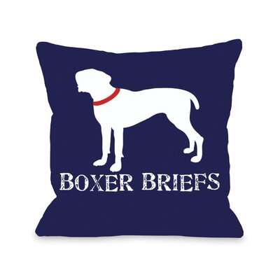 Doggy D�cor Boxer Briefs Throw Pillow Size: 16 H x 16 W