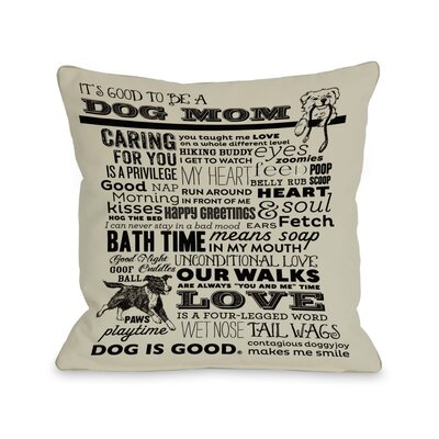Doggy D�cor Proud to Be a Dog Mom Throw Pillow Color: Oatmeal, Size: 18 H x 18 W