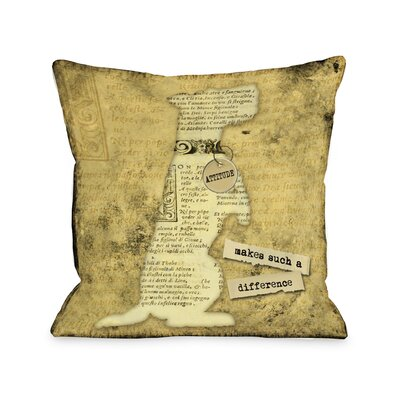Doggy D�cor Attitude Makes Such A Big Diffrence Throw Pillow Size: 16 H x 16 W