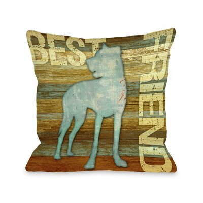 Doggy D�cor Best Friend Wood Throw Pillow Size: 18 H x 18 W