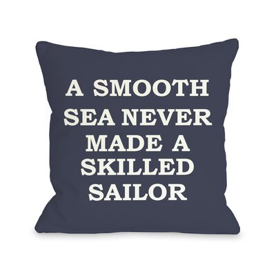 A Smooth Sea Pillow Size: 16 H x 16 W