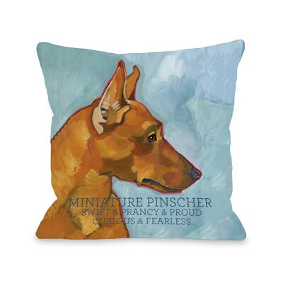 Doggy D�cor Miniature Pinscher Throw Pillow Size: 18 H x 18 W