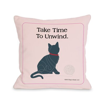 Doggy D�cor Unwind Cat Throw Pillow Size: 16 H x 16 W