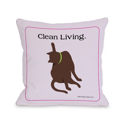 Doggy D�cor Clean Living Cat Throw Pillow Size: 26 H x 26 W