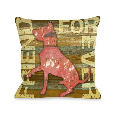 Doggy D�cor Friend Forever Wood Throw Pillow Size: 26 H x 26 W