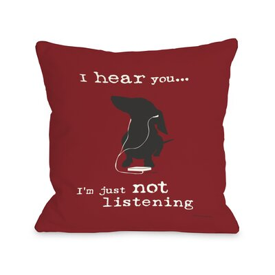 Doggy D�cor Not Listening Throw Pillow Color: Red, Size: 26 H x 26 W