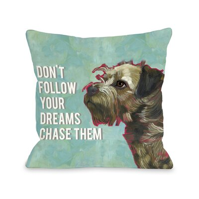 Doggy D�cor Dont Follow Dreams Throw Pillow