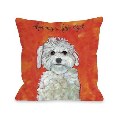 Doggy D�cor Mommys Little Girl Throw Pillow