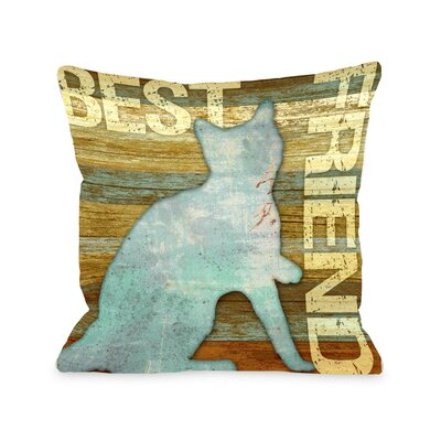 Doggy D�cor Best Friend Cat Wood Throw Pillow Size: 16 H x 16 W