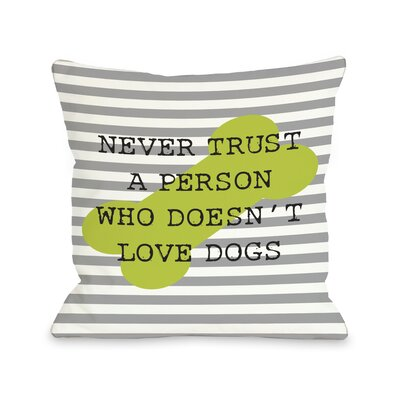 Doggy D�cor Never Trust Stripe Bone Throw Pillow