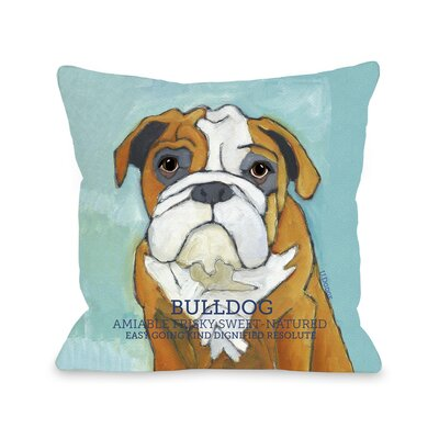 Doggy D�cor Bulldog Throw Pillow Size: 18 H x 18 W