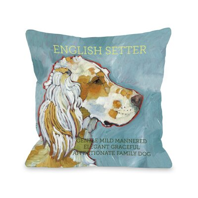 Doggy D�cor English Setter Throw Pillow Size: 26 H x 26 W