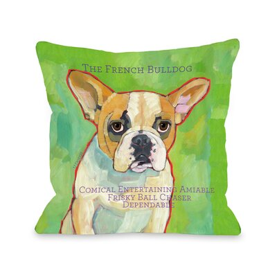 Doggy D�cor French Bulldog Throw Pillow Size: 16 H x 16 W