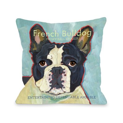 Doggy D�cor French Bulldog Throw Pillow Size: 18 H x 18 W