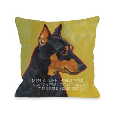Doggy D�cor Miniature Pinscher Throw Pillow Size: 16 H x 16 W