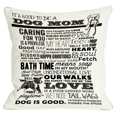 Doggy D�cor Proud to Be a Dog Mom Throw Pillow Size: 26 H x 26 W, Color: White
