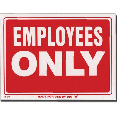 Employess Only Sign