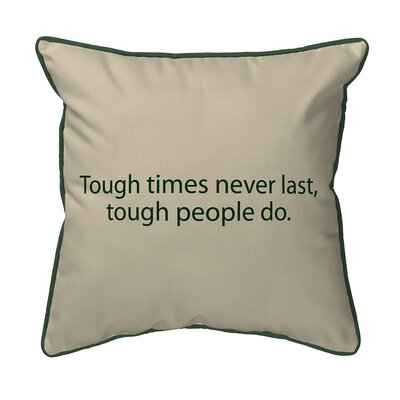 Thoughts for the Day Tough Times Indoor/Outdoor Lumbar Pillow