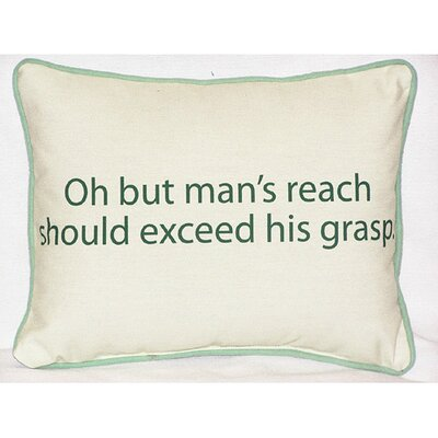 Thoughts for the Day Mans Reach Indoor/Outdoor Lumbar Pillow