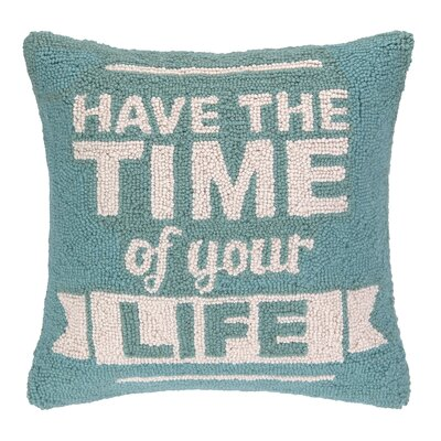 Have the Time of Your Life Hook Wool Throw Pillow
