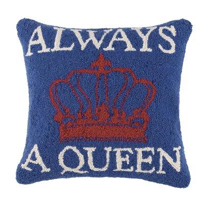 Always a Queen Wool Throw Pillow