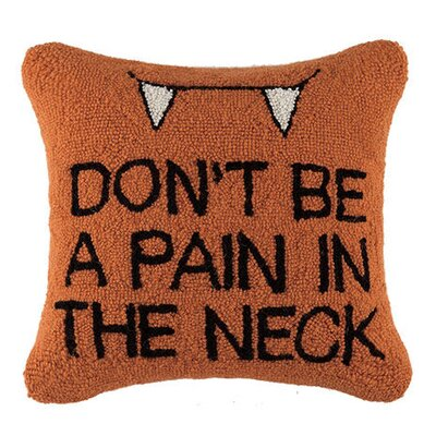 Dont Be a Pain in the Neck Hook Throw Pillow